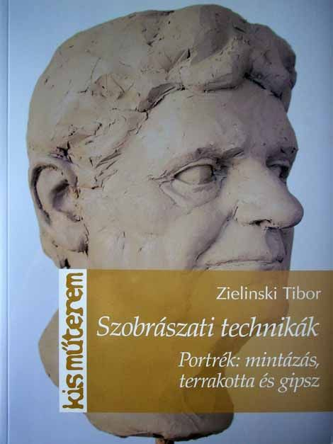 Szobrászati technikák (portrék: mintázás, terracotta és gipsz) - Kisműterem