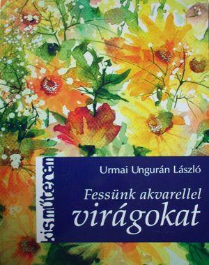 Fessünk akvarellel virágokat - Kisműterem