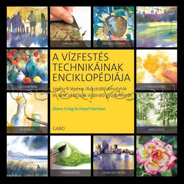 A vízfestés technikáinak enciklopédiája